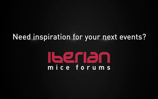 IBERIAN MICE Forum Luxury Edition 2019: The MICE Event for Excellence
